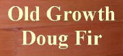 Click here for Old Grow Doug Fir Flooring